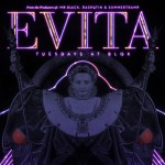 EVITA @ BLOK | Los Angeles | California | United States