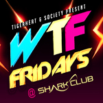 WTF Fridays @ Shark Club | Costa Mesa | California | United States